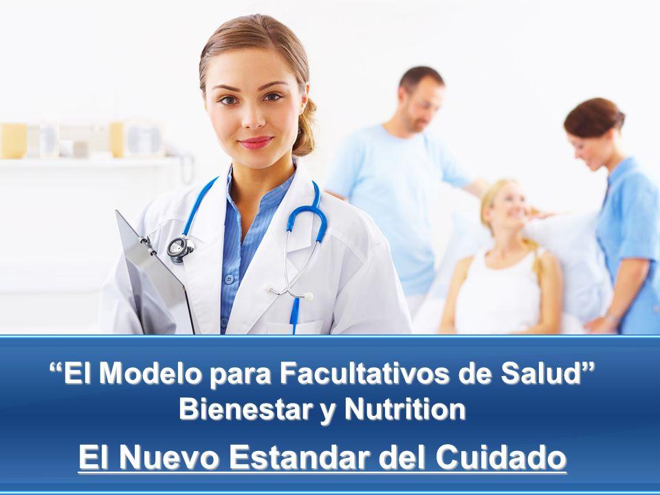 El Modelo para Facultativos de Salud Bienestar y Nutrition El Nuevo Estandar del Cuidado