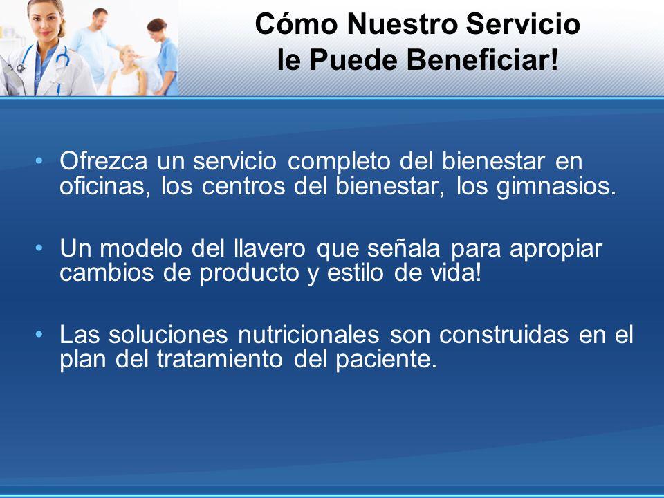 Cómo Nuestro Servicio le Puede Beneficiar!