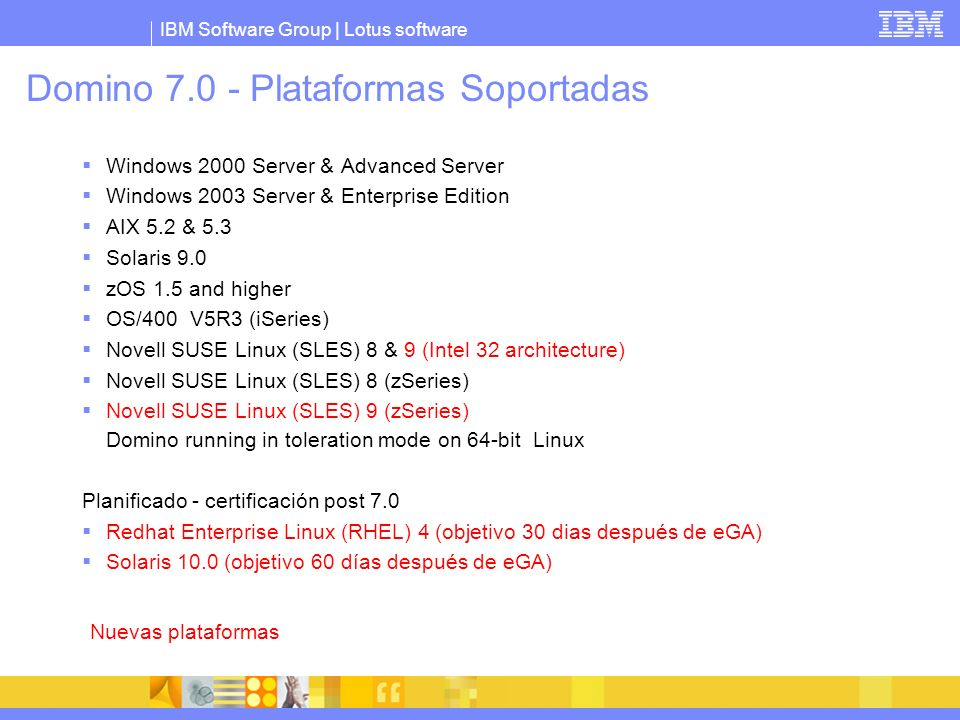 Domino 7.0 - Plataformas Soportadas