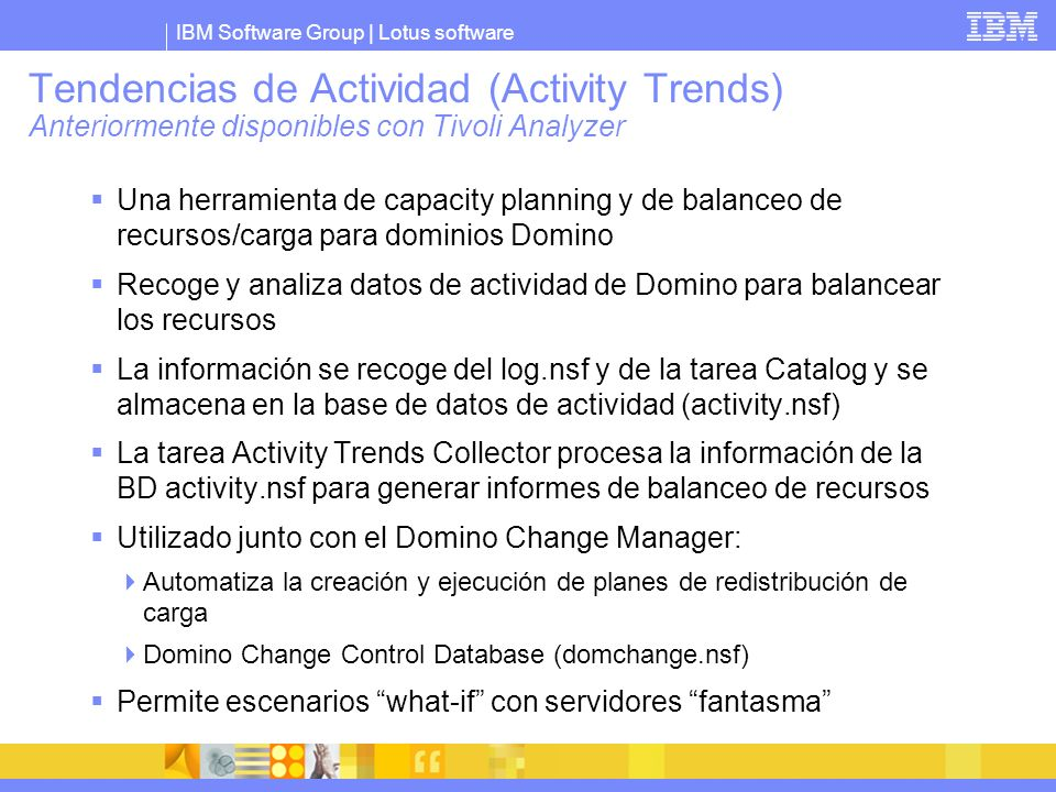Tendencias de Actividad (Activity Trends) Anteriormente disponibles con Tivoli Analyzer