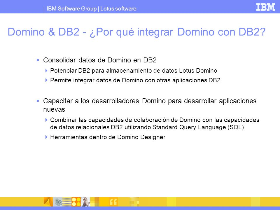 Domino & DB2 - ¿Por qué integrar Domino con DB2