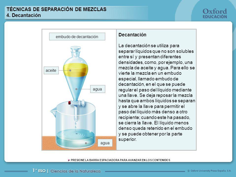 TÉCNICAS DE SEPARACIÓN DE MEZCLAS 4. Decantación