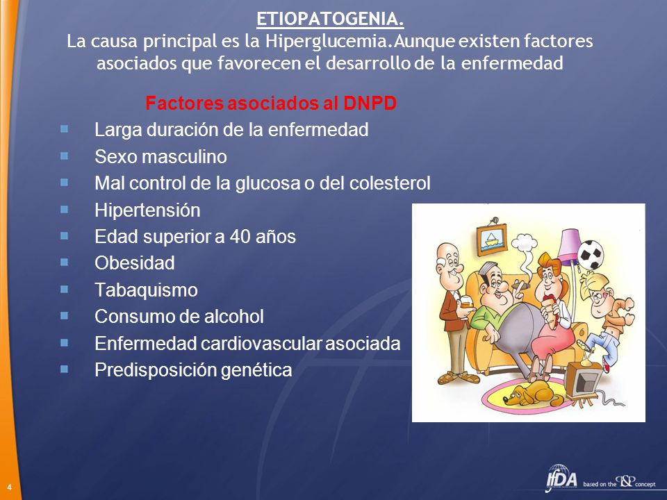 ETIOPATOGENIA. La causa principal es la Hiperglucemia