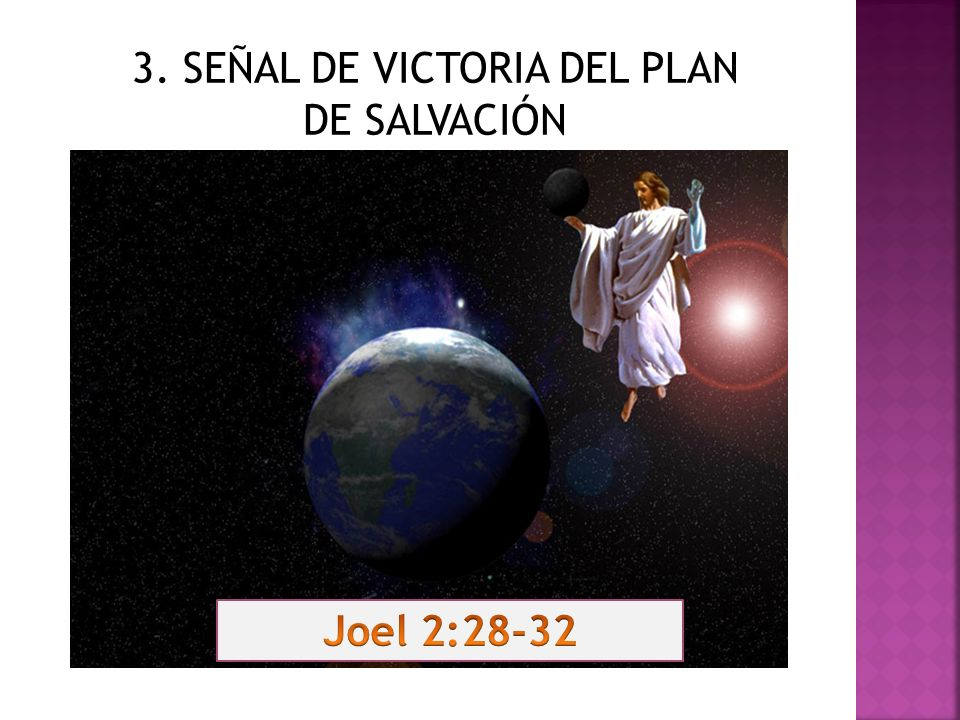 3. SEÑAL DE VICTORIA DEL PLAN DE SALVACIÓN