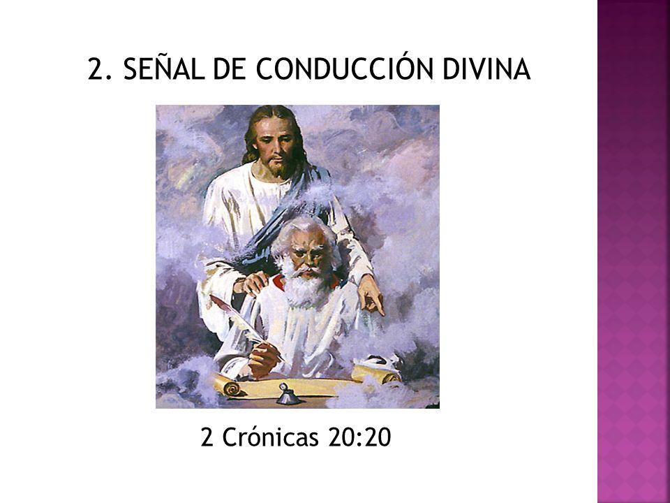 2. SEÑAL DE CONDUCCIÓN DIVINA