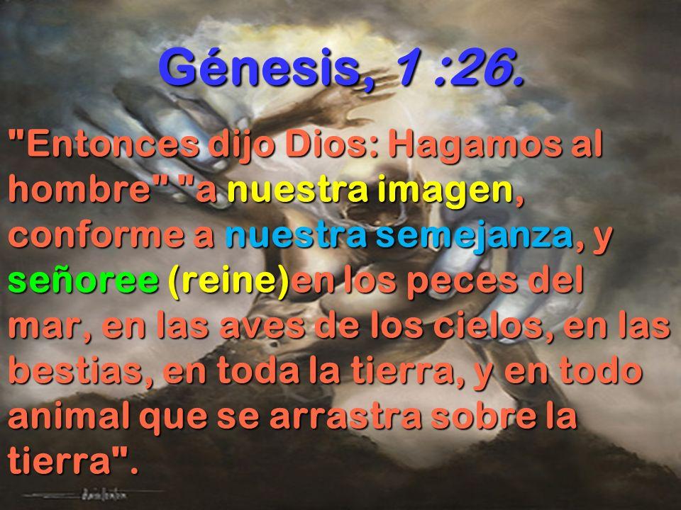 Génesis, 1 :26.
