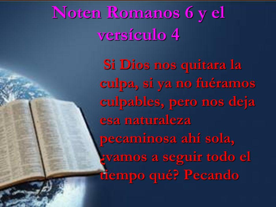 Noten Romanos 6 y el versículo 4