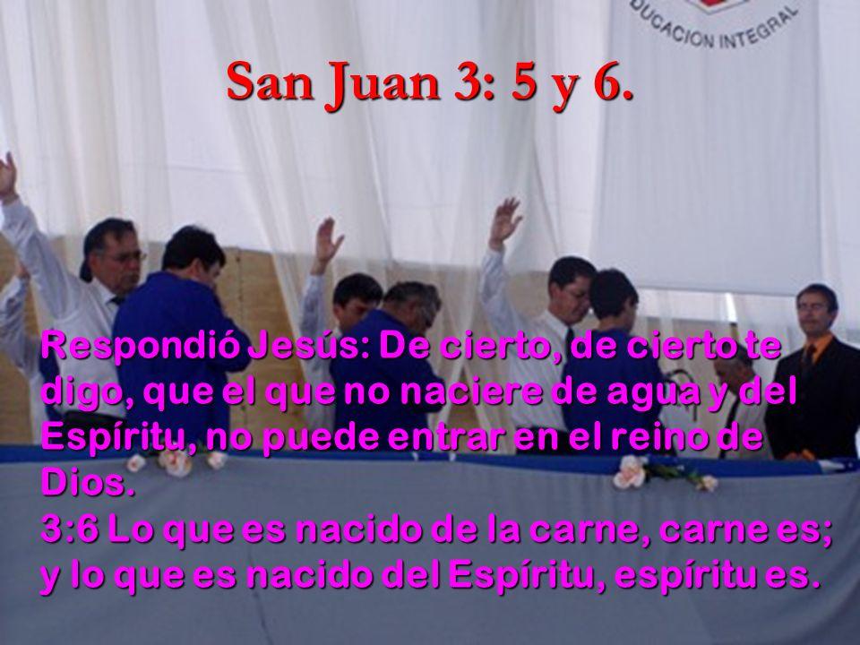 San Juan 3: 5 y 6.