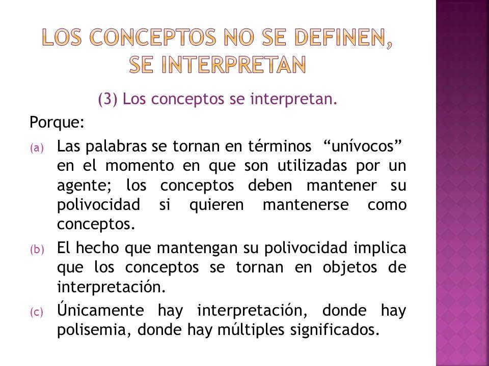 Los conceptos no se definen, se interpretan