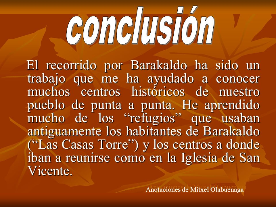 conclusión Anotaciones de Mitxel Olabuenaga