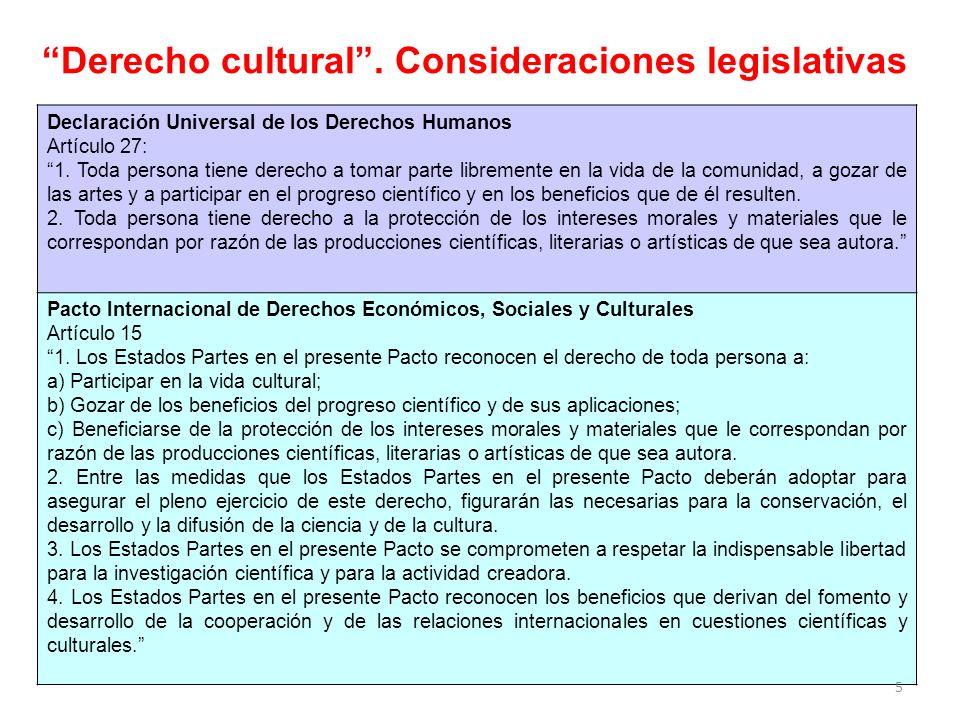 Derecho cultural . Consideraciones legislativas