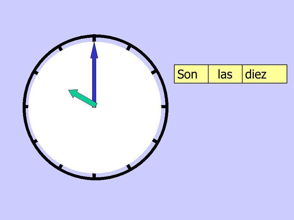 Son las diez