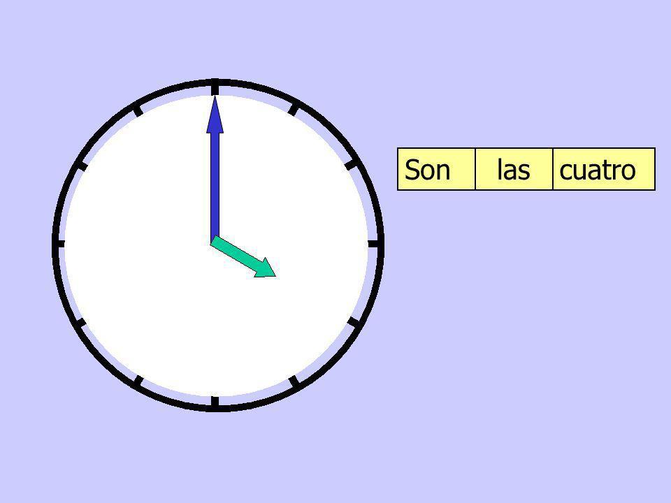 Son las cuatro