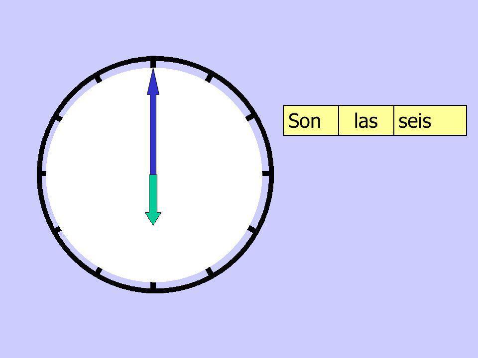 Son las seis