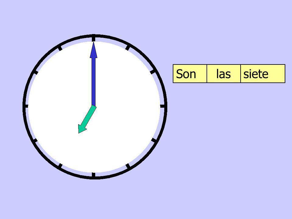 Son las siete