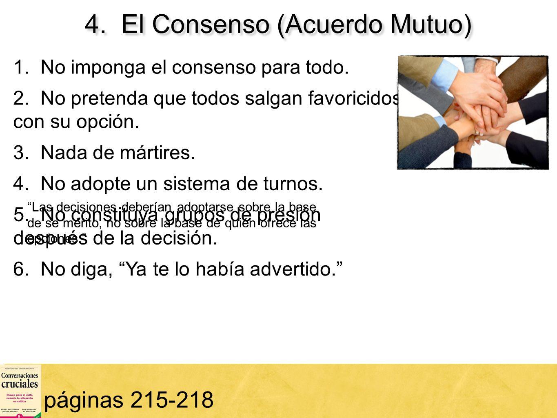 4. El Consenso (Acuerdo Mutuo)