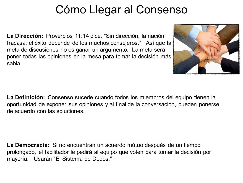 Cómo Llegar al Consenso