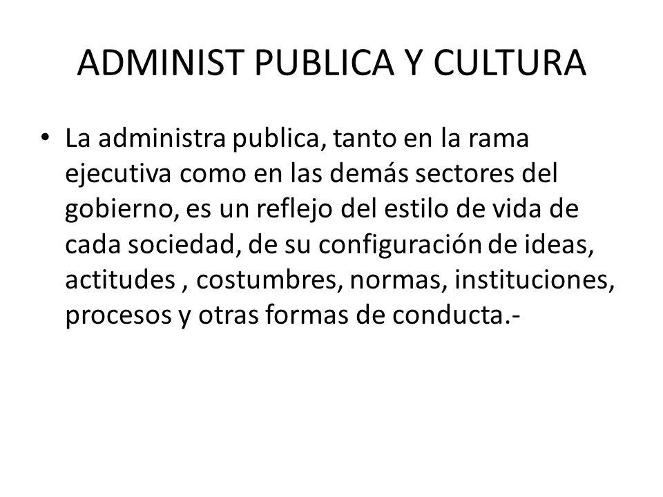 ADMINIST PUBLICA Y CULTURA
