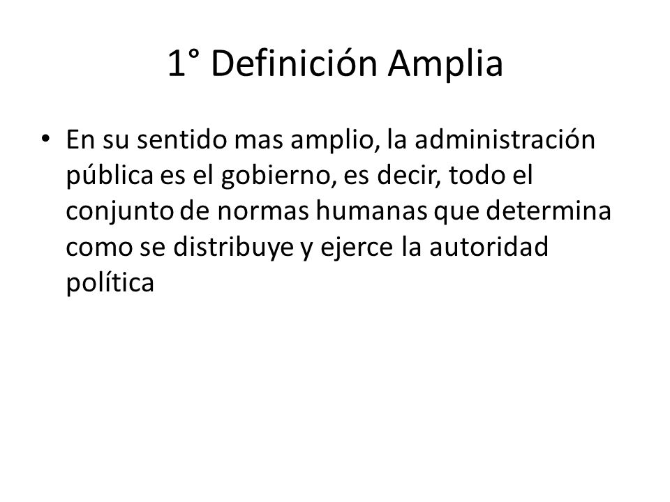 1° Definición Amplia