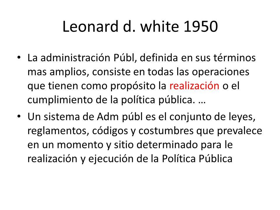 Leonard d. white 1950