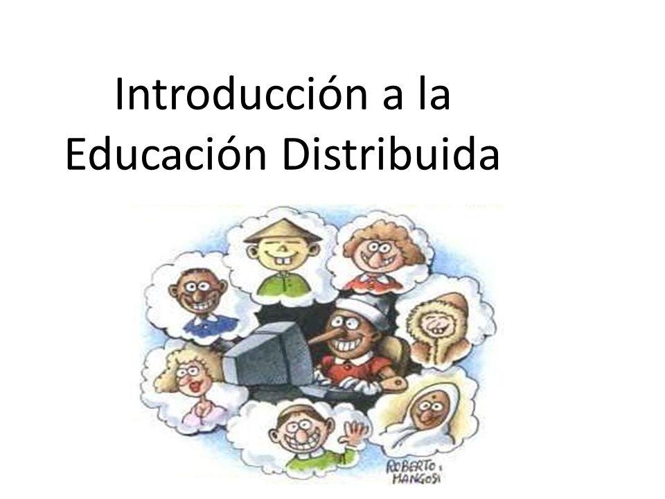 Introducción a la Educación Distribuida