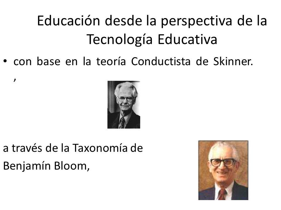 Educación desde la perspectiva de la Tecnología Educativa