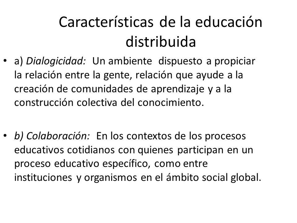 Características de la educación distribuida
