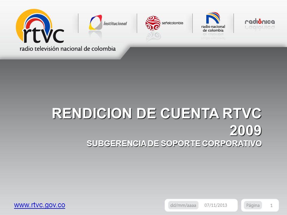 RENDICION DE CUENTA RTVC 2009 SUBGERENCIA DE SOPORTE CORPORATIVO