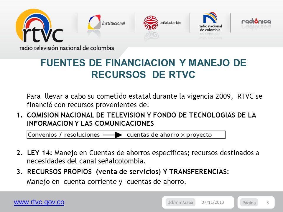 FUENTES DE FINANCIACION Y MANEJO DE RECURSOS DE RTVC
