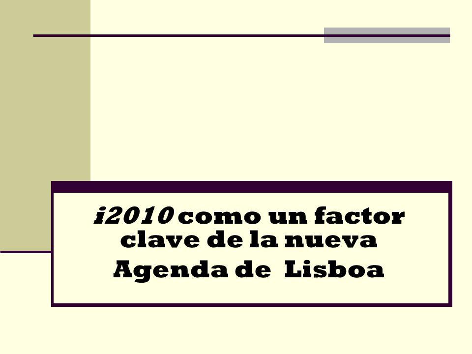 i2010 como un factor clave de la nueva Agenda de Lisboa