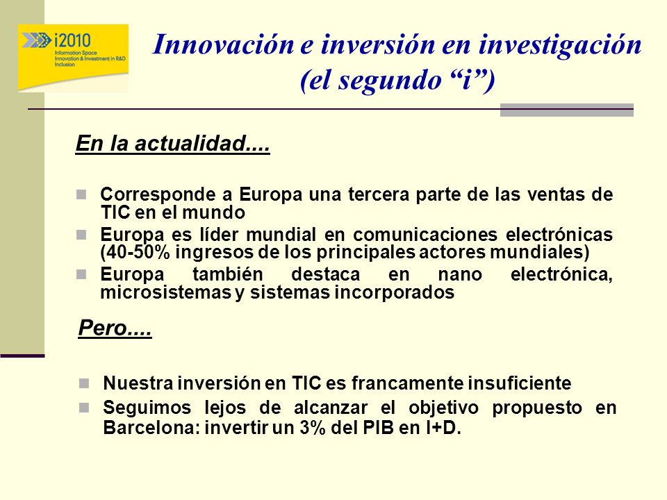 Innovación e inversión en investigación (el segundo i )