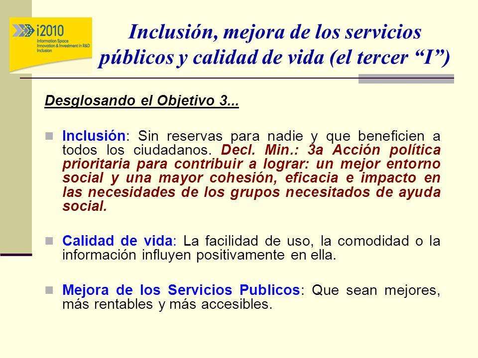 Inclusión, mejora de los servicios públicos y calidad de vida (el tercer I )
