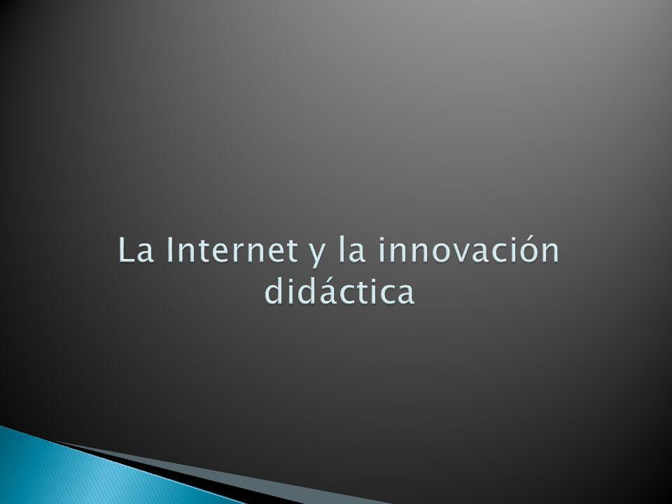 La Internet y la innovación didáctica
