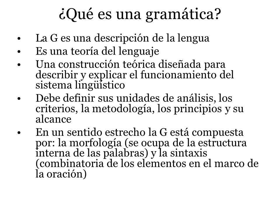 ¿Qué es una gramática La G es una descripción de la lengua