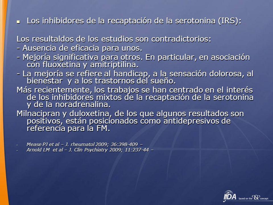 Los inhibidores de la recaptación de la serotonina (IRS):