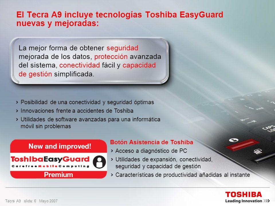 El Tecra A9 incluye tecnologías Toshiba EasyGuard nuevas y mejoradas: