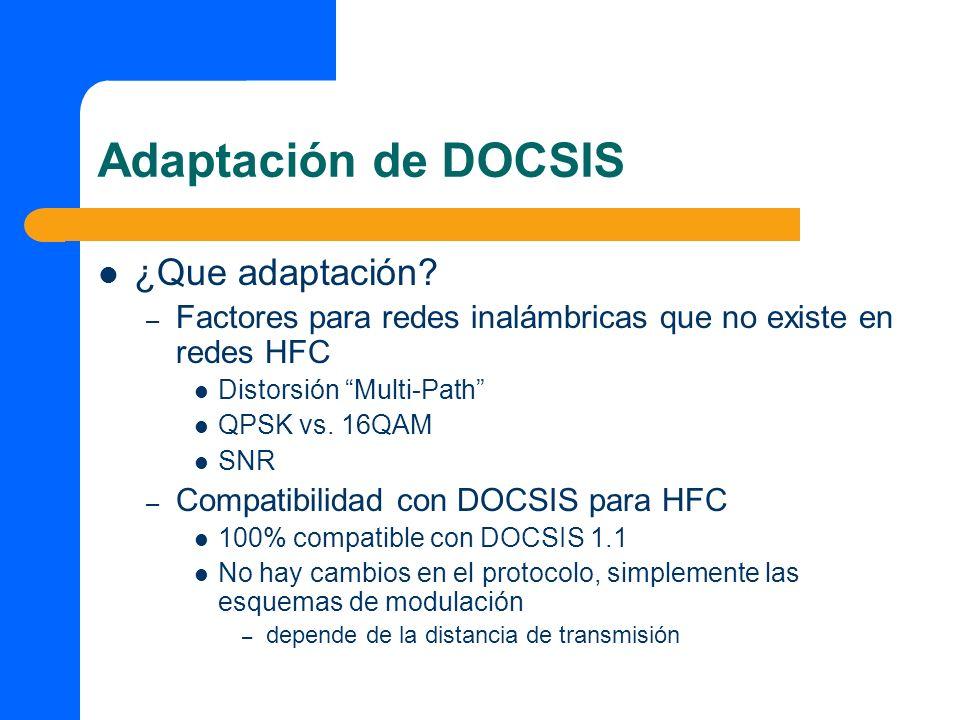 Adaptación de DOCSIS ¿Que adaptación