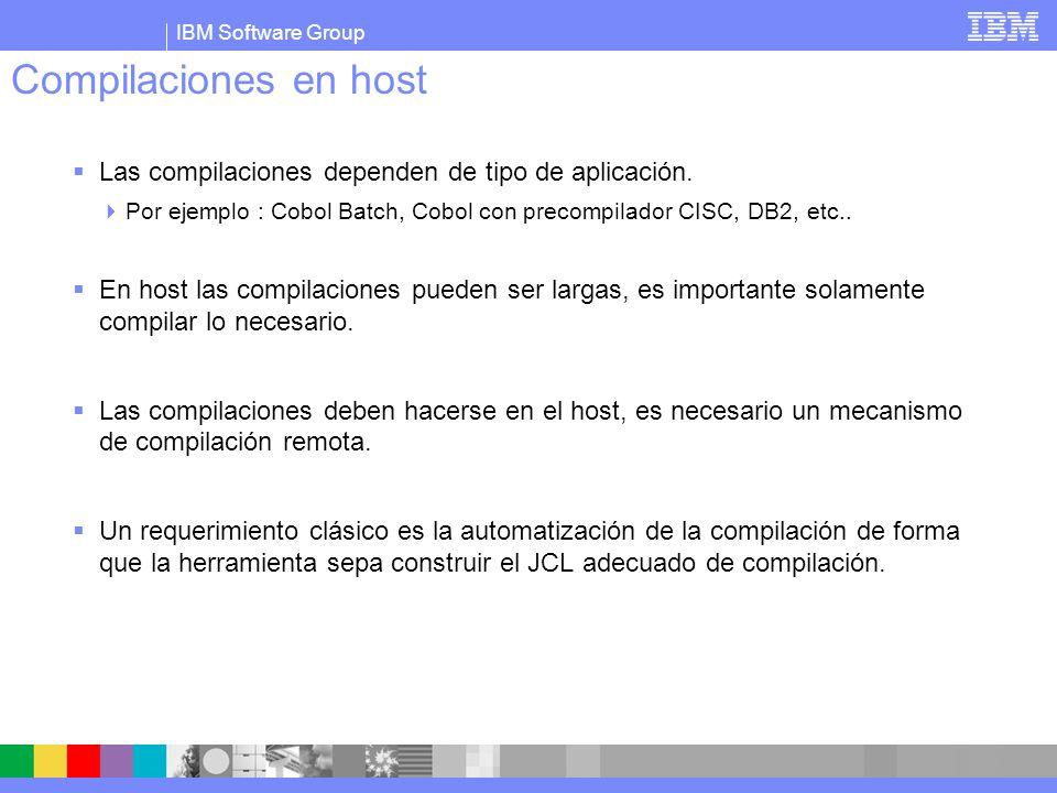 Compilaciones en hostLas compilaciones dependen de tipo de aplicación. Por ejemplo : Cobol Batch, Cobol con precompilador CISC, DB2, etc..