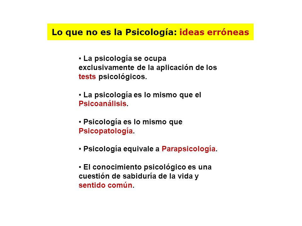 Lo que no es la Psicología: ideas erróneas