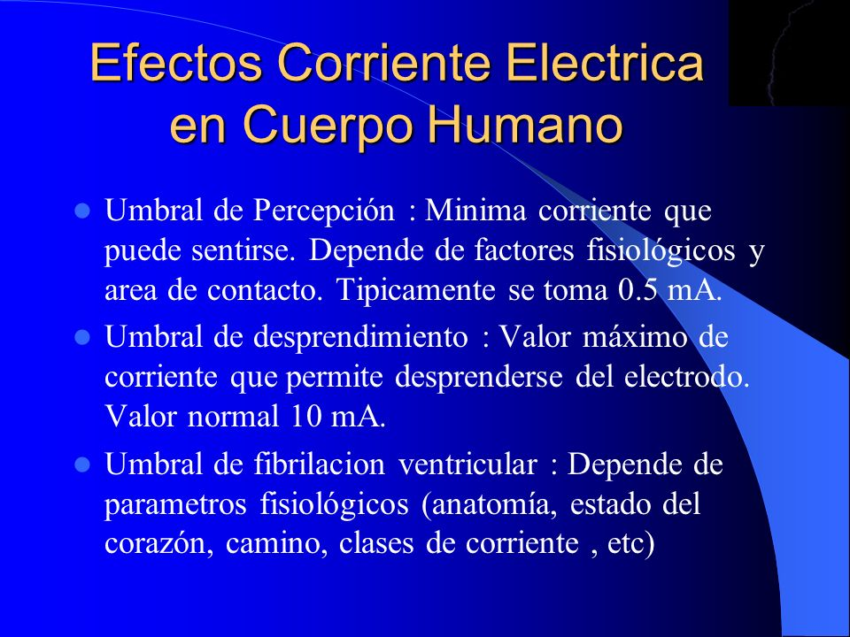 Efectos Corriente Electrica en Cuerpo Humano