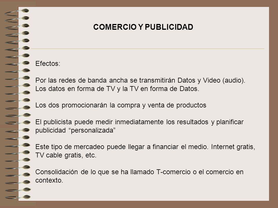 COMERCIO Y PUBLICIDAD Efectos: