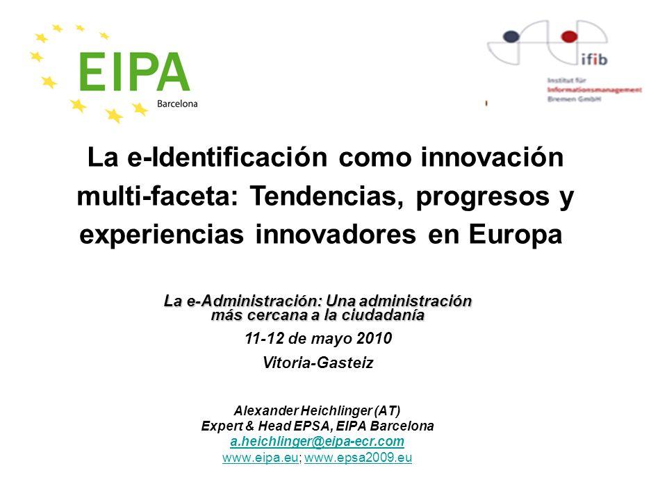 La e-Identificación como innovación multi-faceta: Tendencias, progresos y experiencias innovadores en Europa