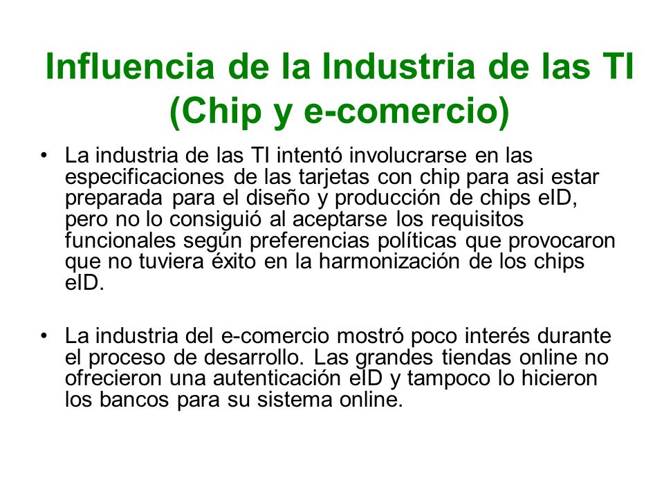 Influencia de la Industria de las TI (Chip y e-comercio)
