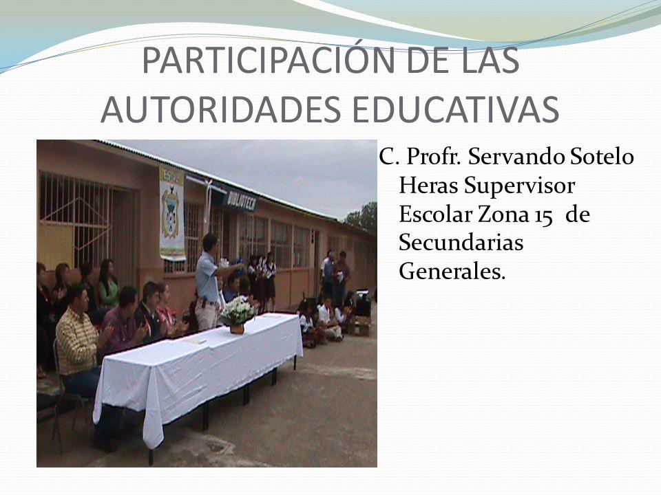 PARTICIPACIÓN DE LAS AUTORIDADES EDUCATIVAS