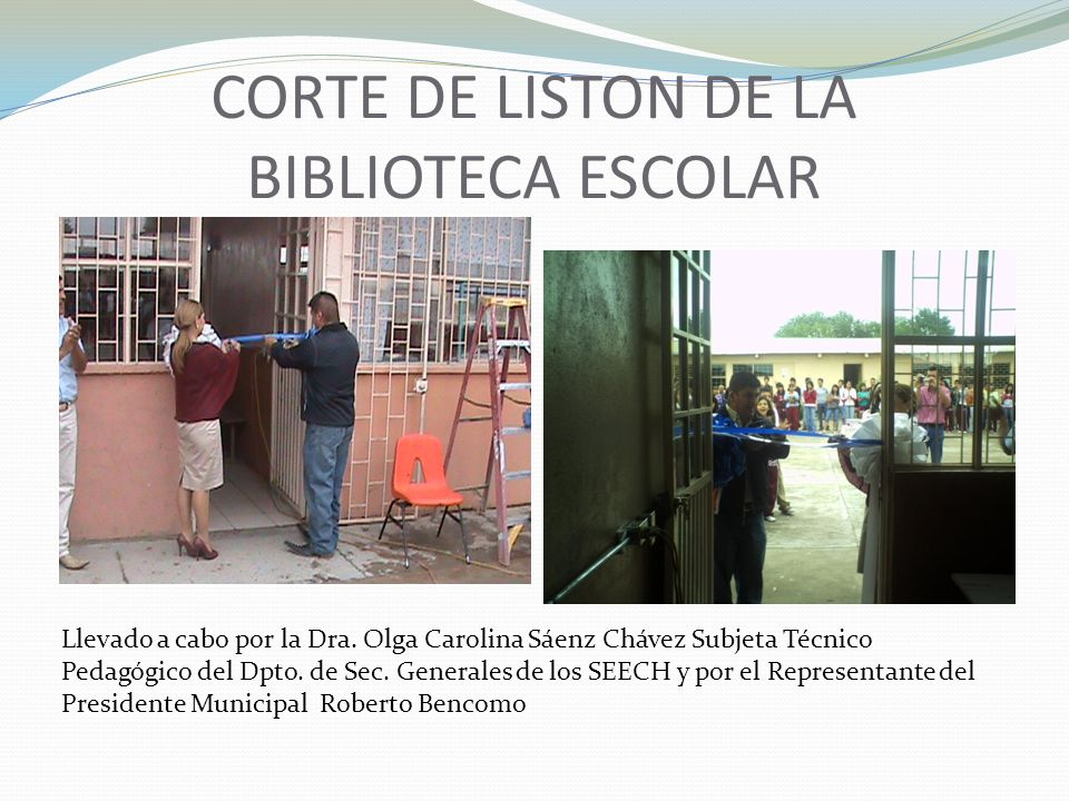 CORTE DE LISTON DE LA BIBLIOTECA ESCOLAR