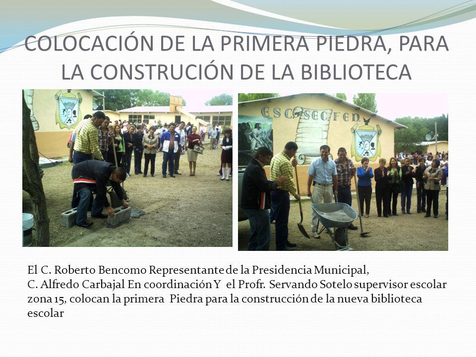 COLOCACIÓN DE LA PRIMERA PIEDRA, PARA LA CONSTRUCIÓN DE LA BIBLIOTECA