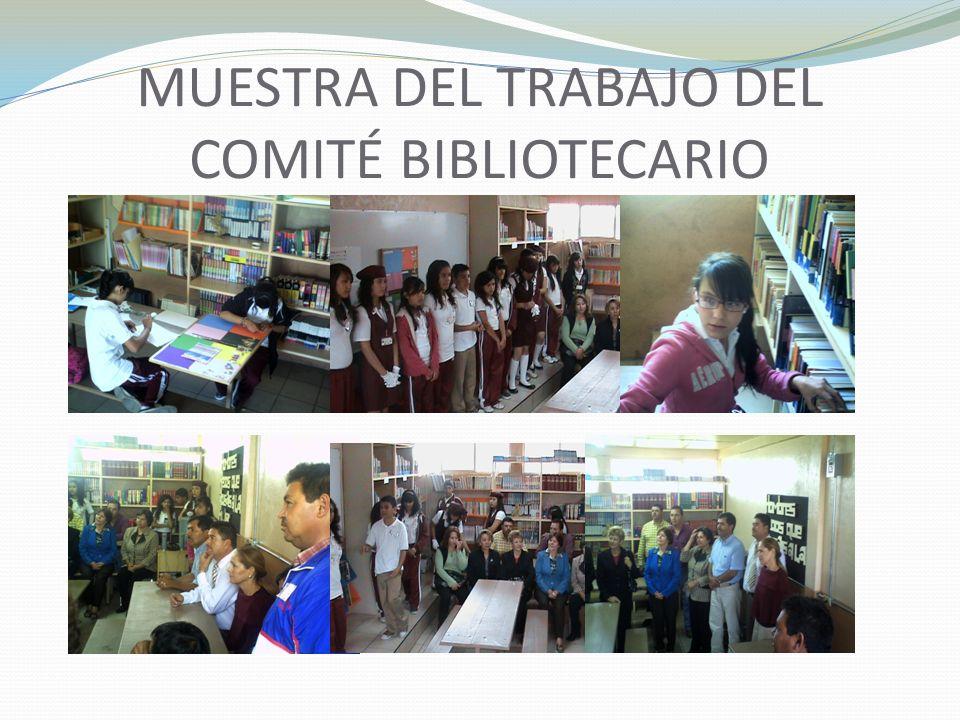 MUESTRA DEL TRABAJO DEL COMITÉ BIBLIOTECARIO