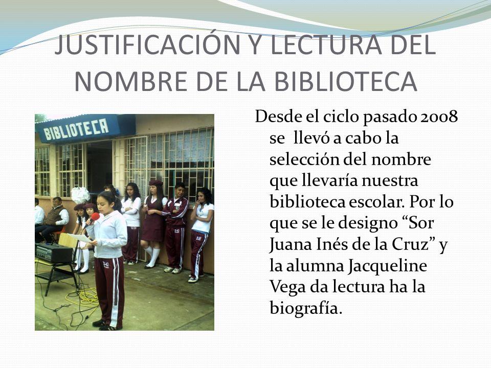 JUSTIFICACIÓN Y LECTURA DEL NOMBRE DE LA BIBLIOTECA