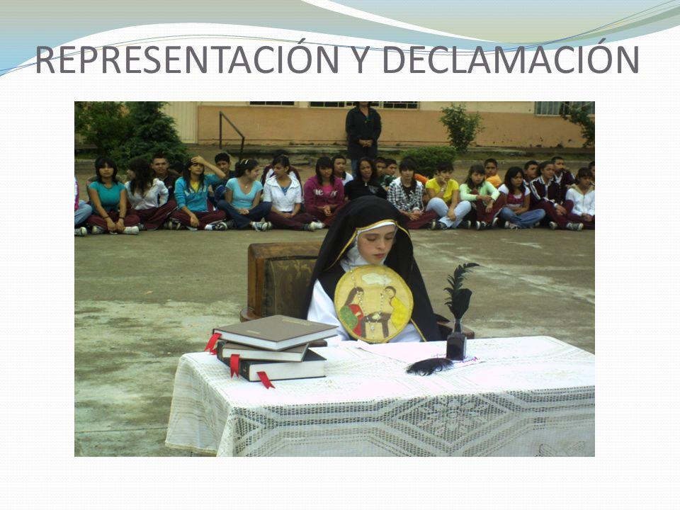 REPRESENTACIÓN Y DECLAMACIÓN