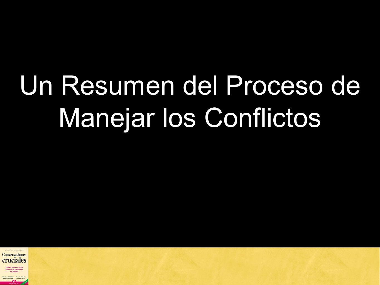 Un Resumen del Proceso de Manejar los Conflictos